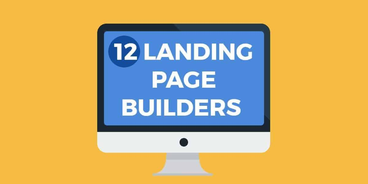 top 12 best landing page builders