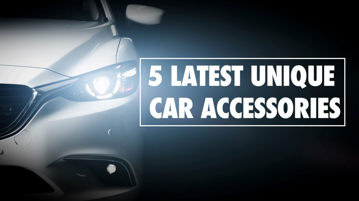 5 Latest Unique Car Accessories