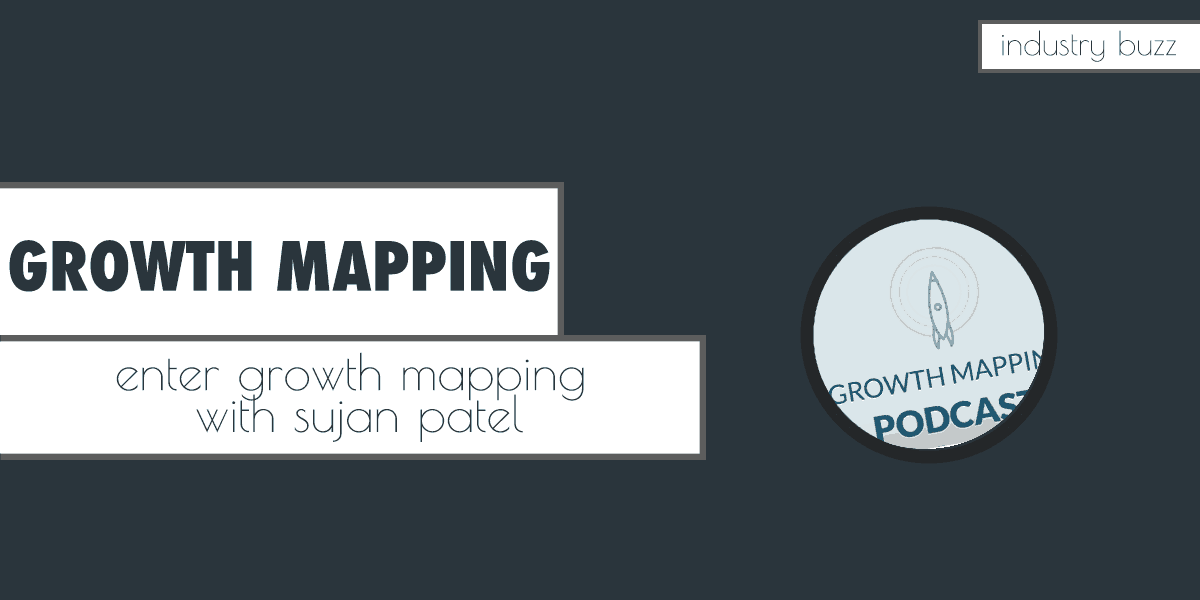 Enter Growth Mapping with Sujan Patel & Aaron Agius