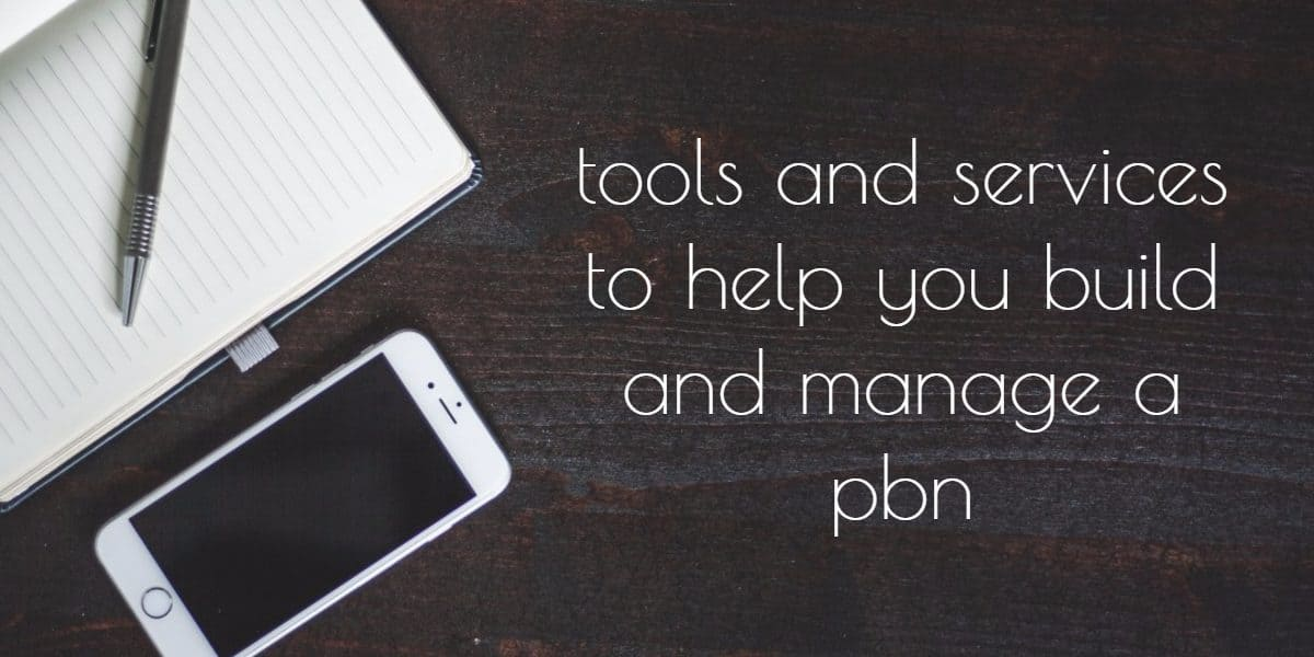 tools to build and manage a pbn