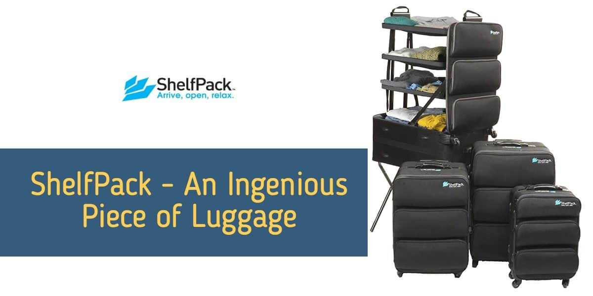 ShelfPack – An Ingenious Piece of Luggage