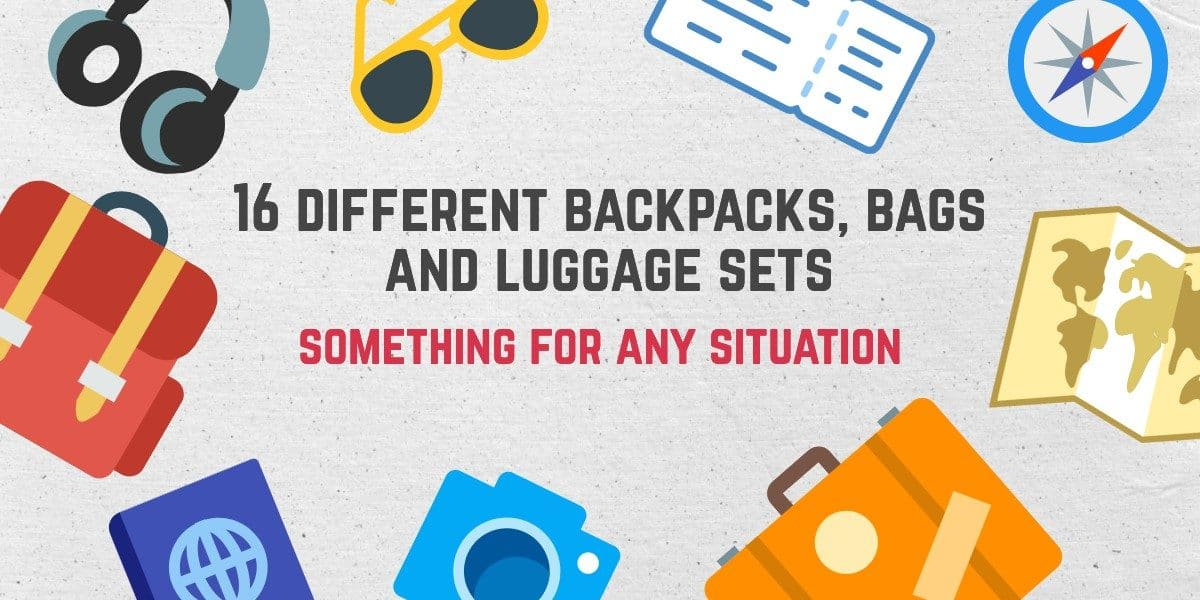 16 different backpacks, bags and luggage sets – something for any situation